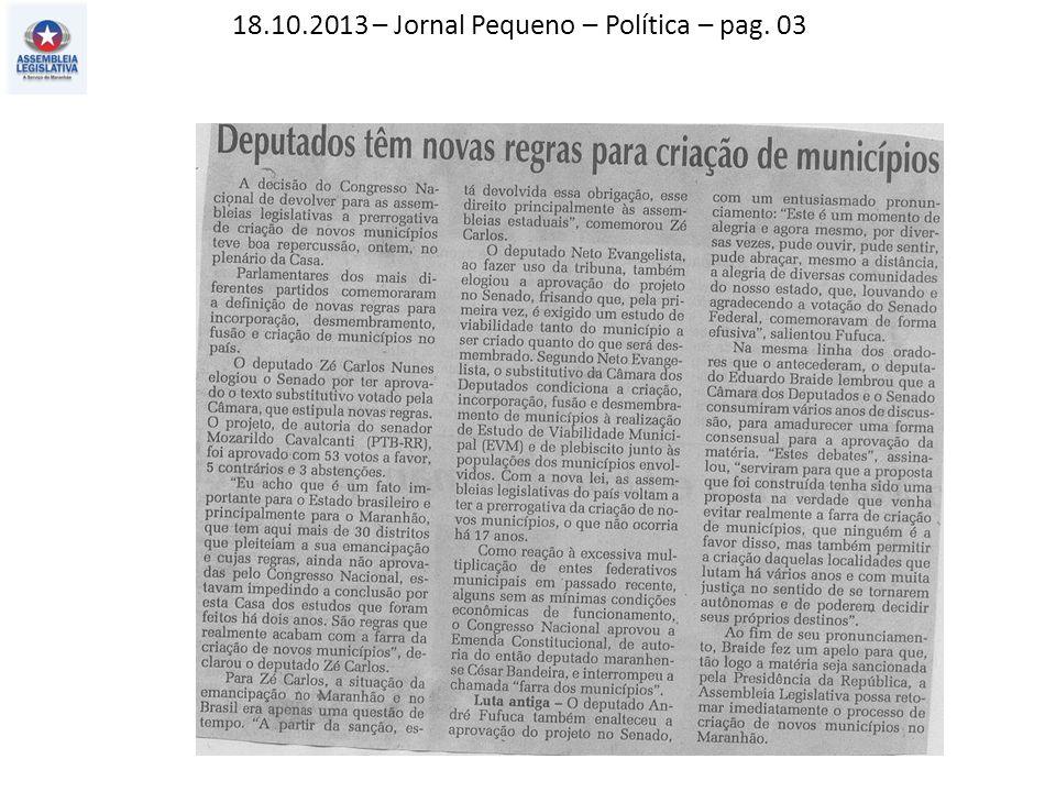 18.10.2013 – Jornal Pequeno – Atos, fatos e baratos – pag. 02
