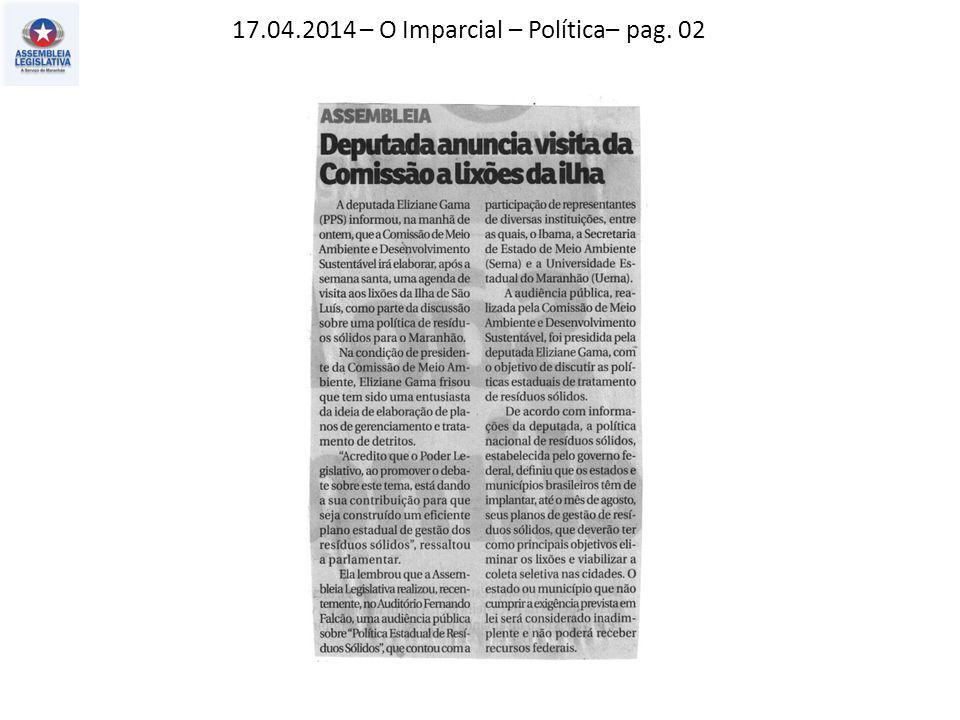 17.04.2014 – O Imparcial – Política– pag. 02