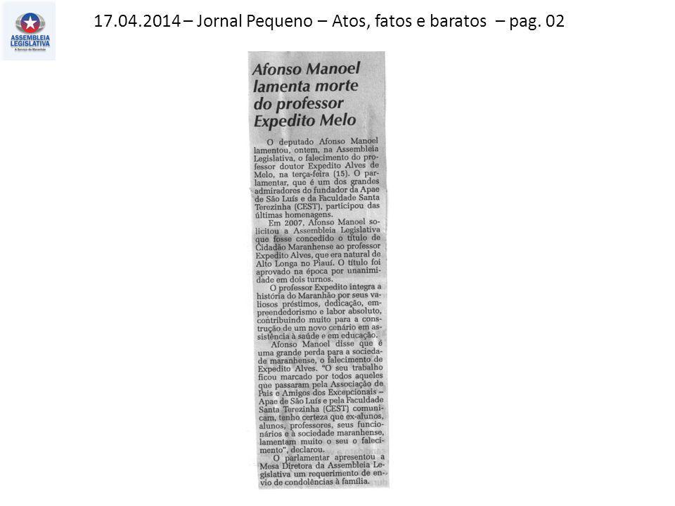 17.04.2014 – Jornal Pequeno – Atos, fatos e baratos – pag. 02