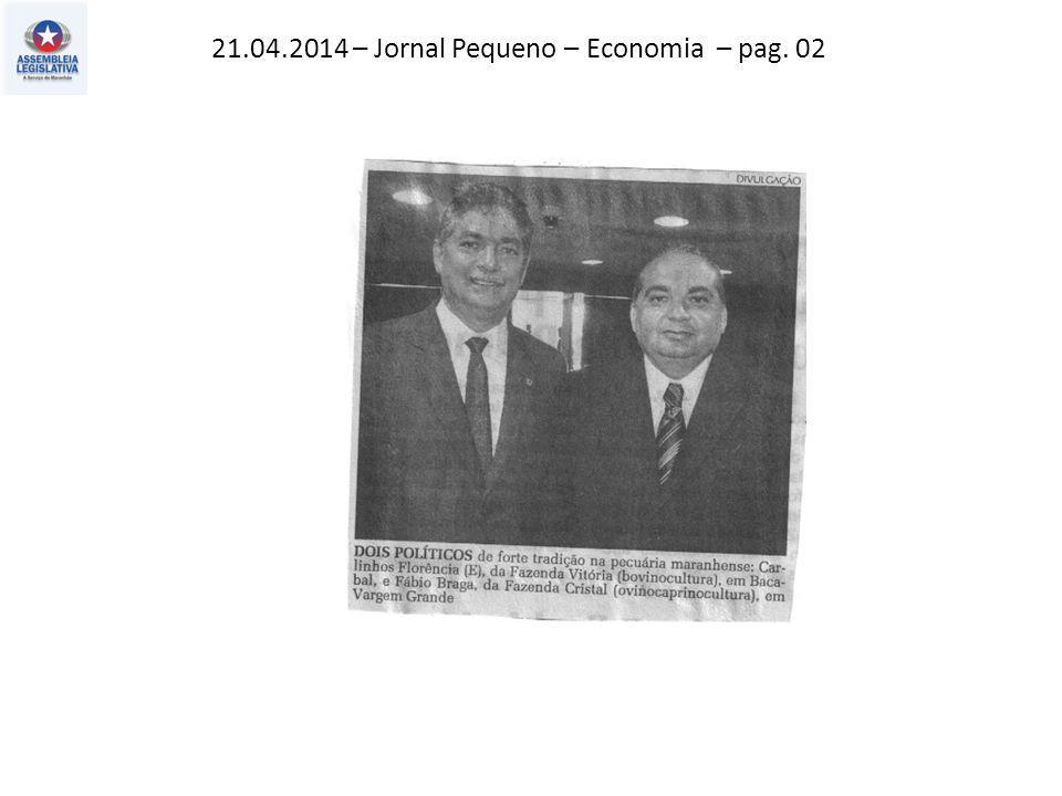 21.04.2014 – Jornal Pequeno – Economia – pag. 02