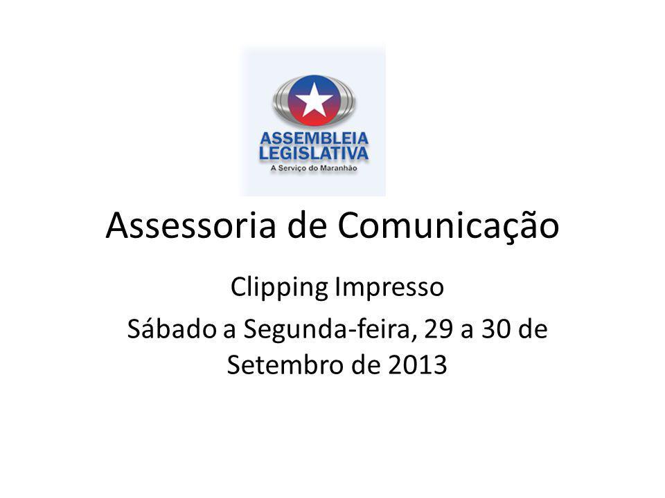 Assessoria de Comunicação Clipping Impresso Sábado a Segunda-feira, 29 a 30 de Setembro de 2013