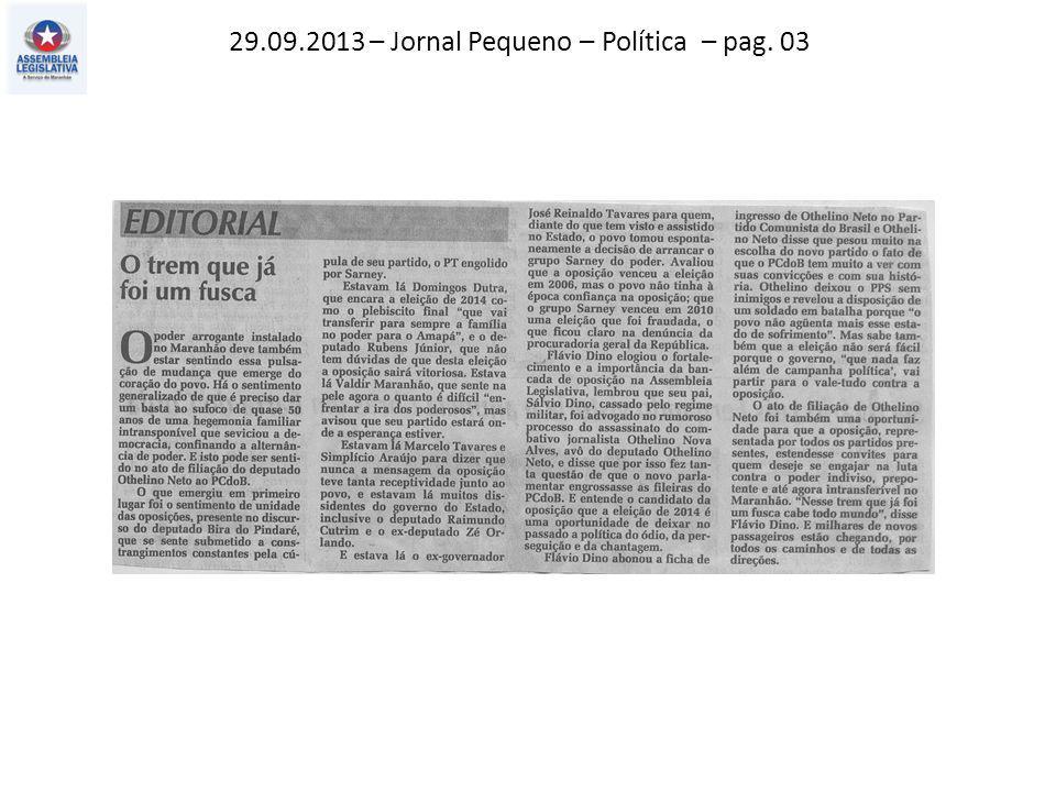 29.09.2013 – Jornal Pequeno – Política – pag. 03