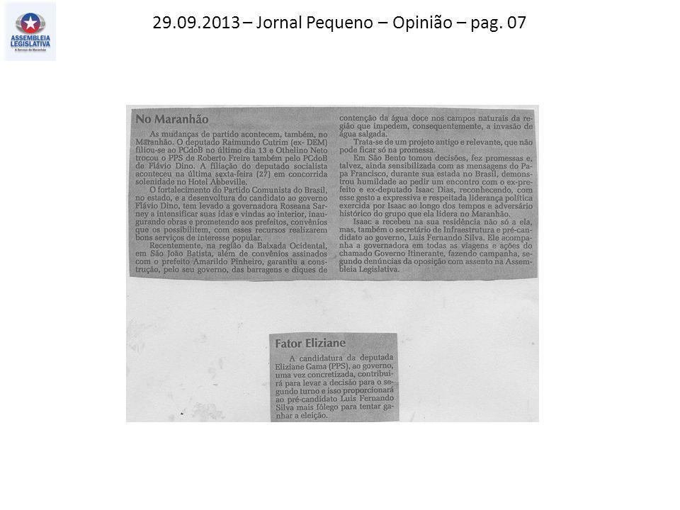 29.09.2013 – Jornal Pequeno – Opinião – pag. 07