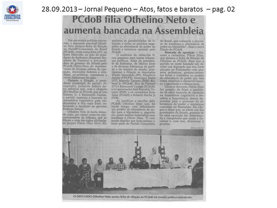 28.09.2013 – Jornal Pequeno – Atos, fatos e baratos – pag. 02