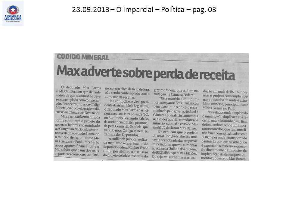 28.09.2013 – O Imparcial – Política – pag. 03
