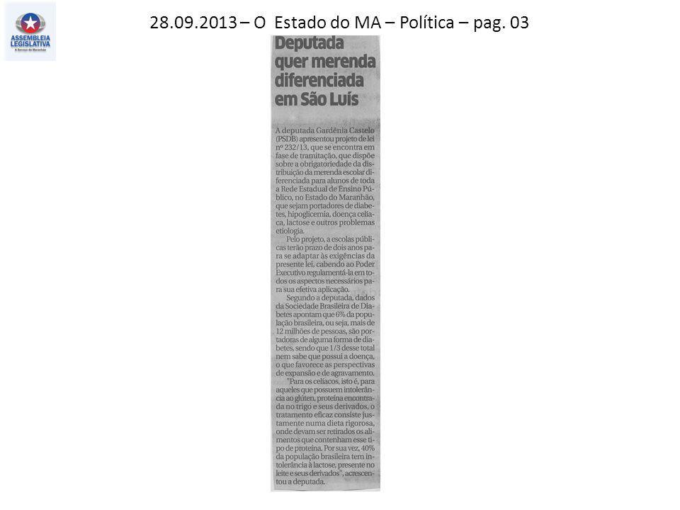 28.09.2013 – O Estado do MA – Política – pag. 03