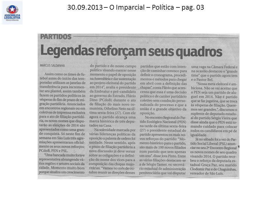 30.09.2013 – O Imparcial – Política – pag. 03