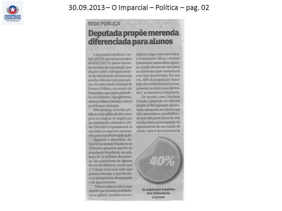 29.09.2013 – O Estado do MA – Política – pag. 02