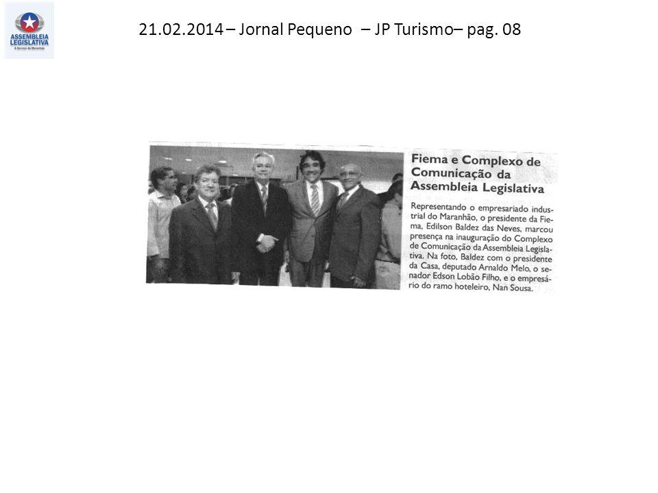 21.02.2014 – Jornal Pequeno – JP Turismo– pag. 08