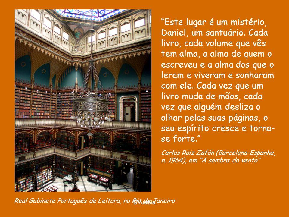 D'Árabia Casa-biblioteca - do pedreiro sergipano Evando dos Santos - Biblioteca Comunitária Tobias Barreto, no Rio de Janeiro. Em uma boa biblioteca,