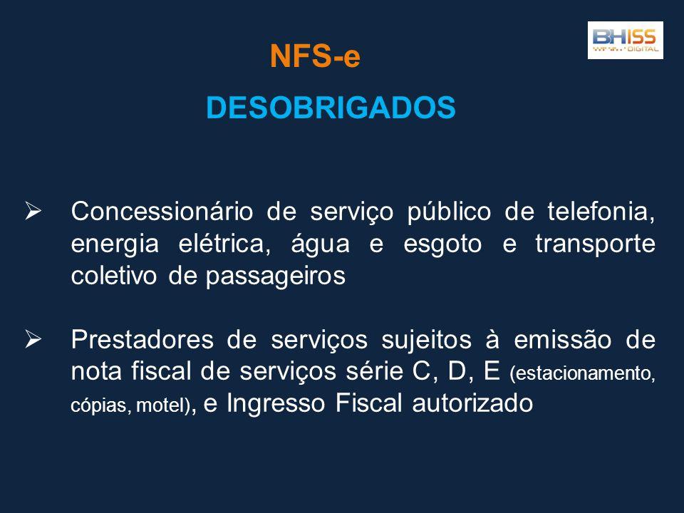 Concessionário de serviço público de telefonia, energia elétrica, água e esgoto e transporte coletivo de passageiros Prestadores de serviços sujeitos