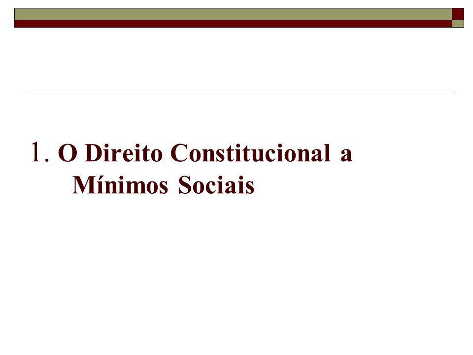 Finalidade da LOAS: Prover mínimos sociais (transferências de renda), para atendimento das necessidades básicas.