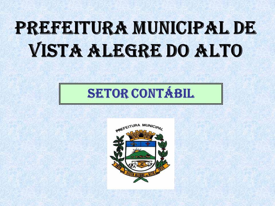 PREFEITURA MUNICIPAL DE VISTA ALEGRE DO ALTO SETOR CONTÁBIL