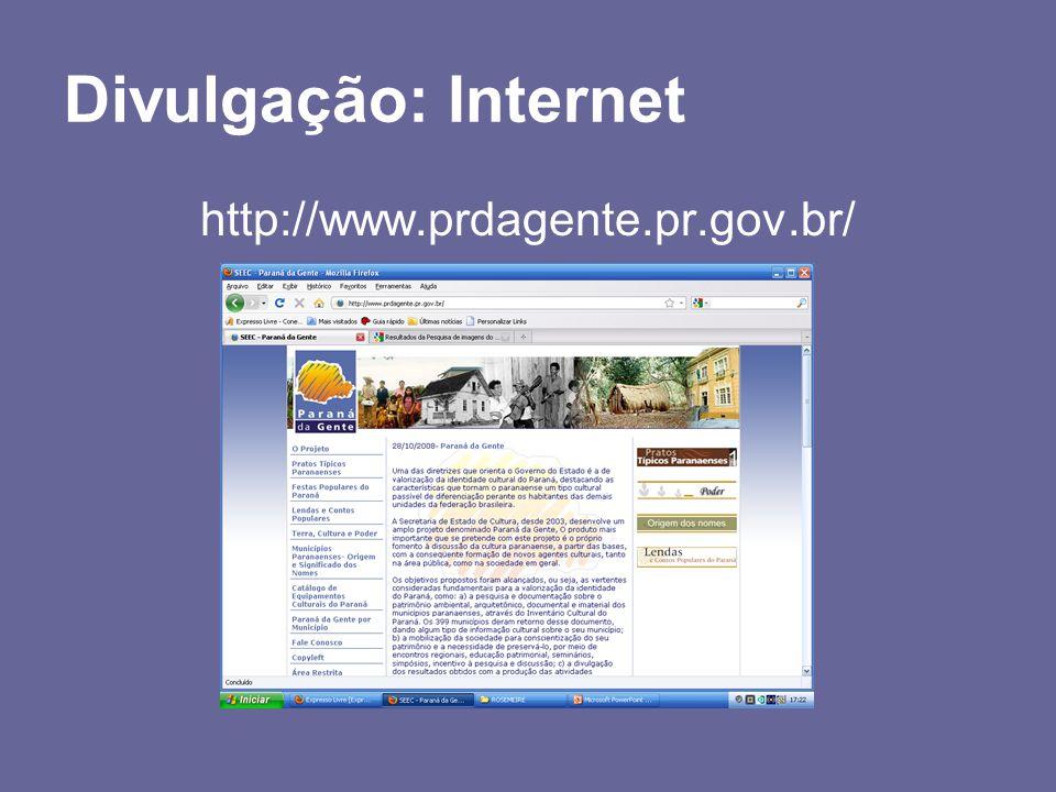 Divulgação: Internet http://www.prdagente.pr.gov.br/