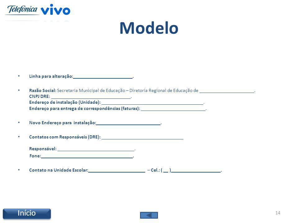 Modelo Linha para alteração:________________________. Razão Social: Secretaria Municipal de Educação – Diretoria Regional de Educação de _____________
