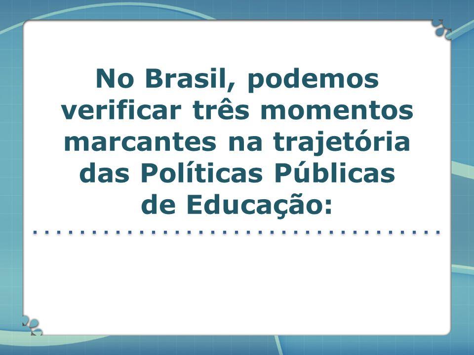As políticas e os programas educacionais existem para garantir que a lei seja cumprida, e que todo brasileiro frequente uma escola…...e receba educaçã