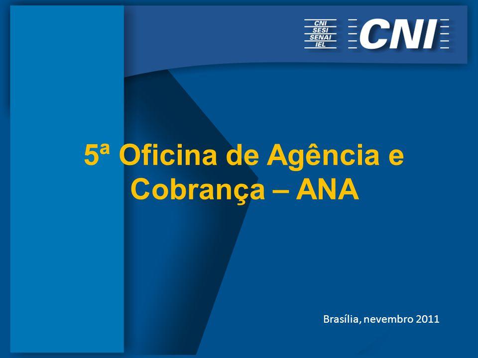 5ª Oficina de Agência e Cobrança – ANA Brasília, nevembro 2011