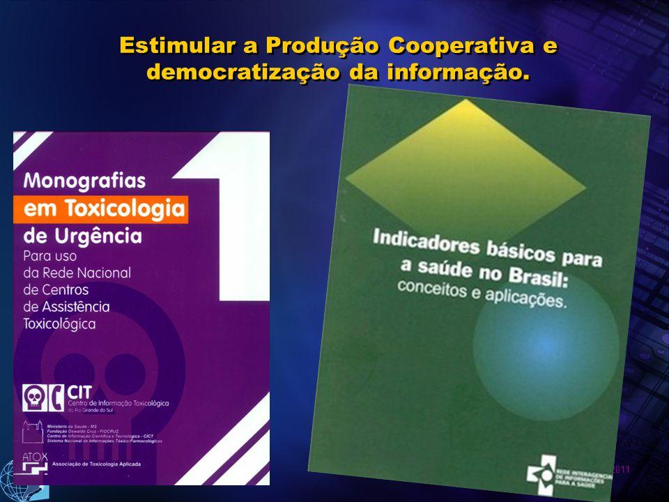 Estimular a Produção Cooperativa e democratização da informação.
