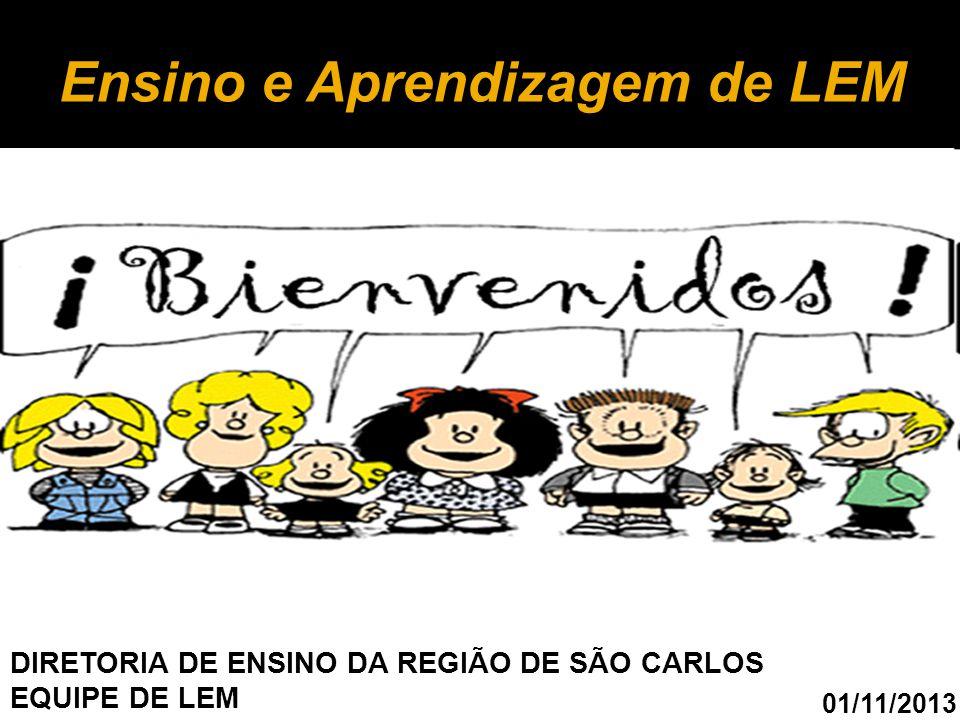 A aprendizagem de Língua Estrangeira é uma possibilidade de aumentar a autopercepção do aluno como ser humano e como cidadão.