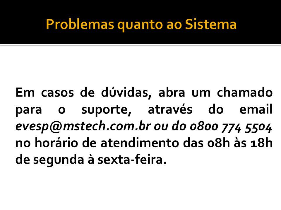 Matrículas até 24/11/2013 no endereço: www.escoladeformacao.sp.gov.br Suporte em caso de problemas: Fale conosco do site da escola de formação.