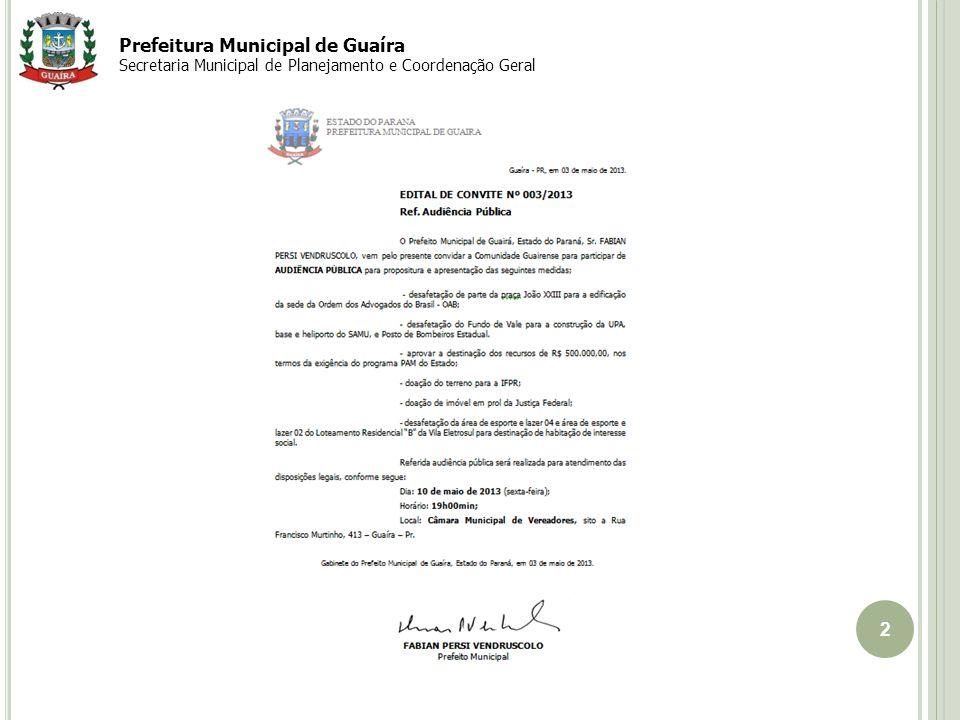2 Prefeitura Municipal de Guaíra Secretaria Municipal de Planejamento e Coordenação Geral