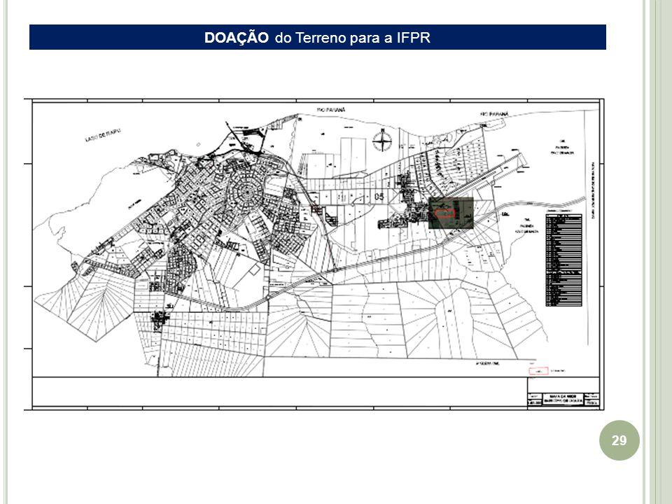 29 EIXO Guaíra-Cascavel DOAÇÃO do Terreno para a IFPR