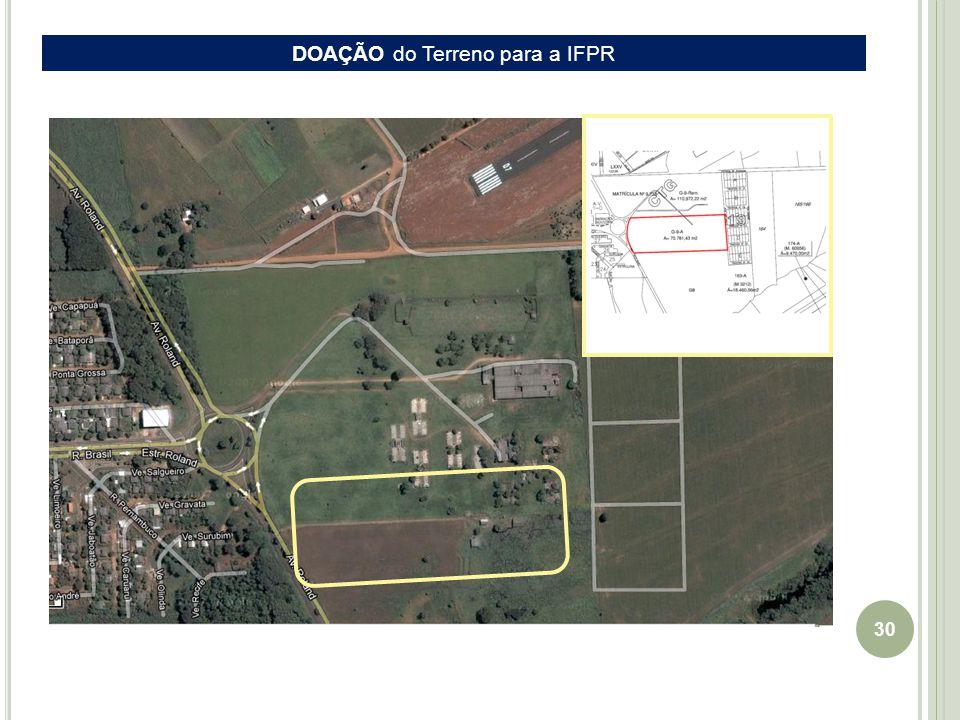 30 EIXO Guaíra-Cascavel DOAÇÃO do Terreno para a IFPR