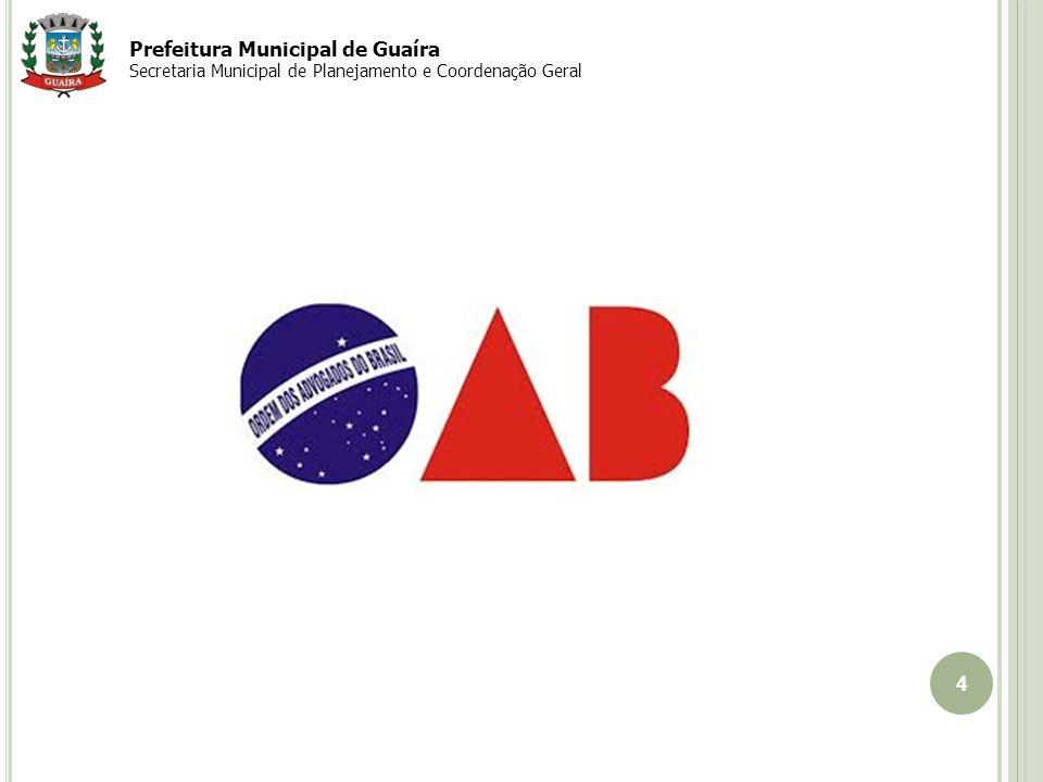 4 Prefeitura Municipal de Guaíra Secretaria Municipal de Planejamento e Coordenação Geral