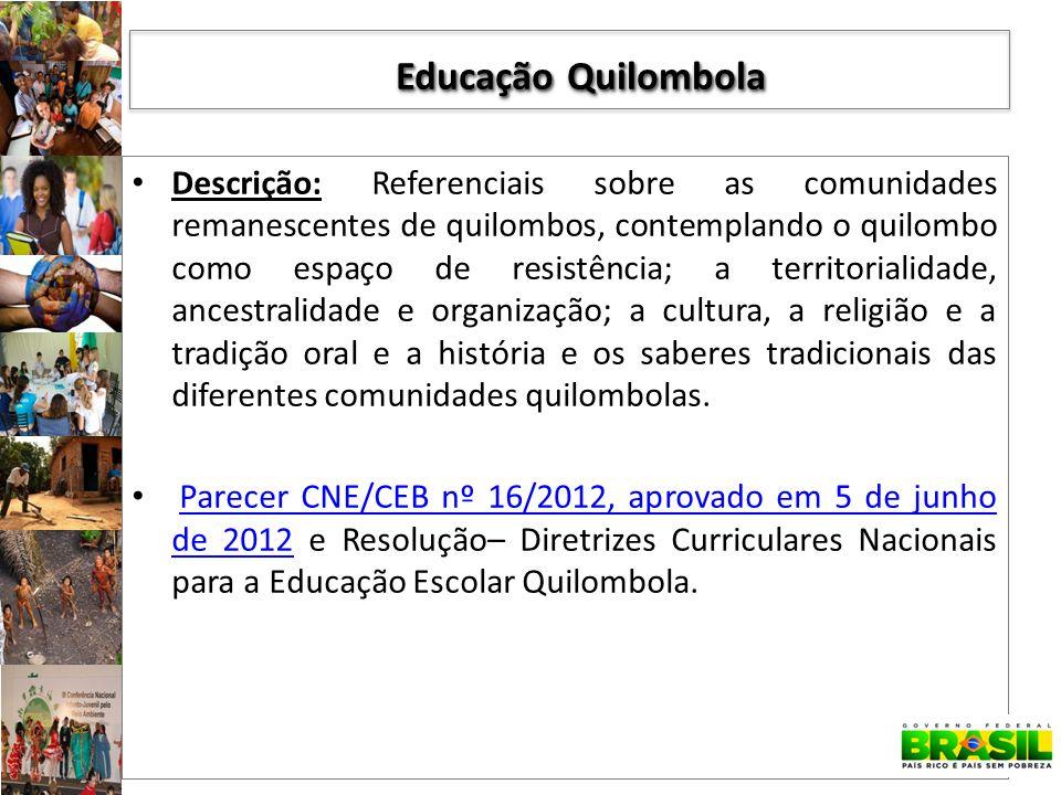 Descrição: Referenciais sobre as comunidades remanescentes de quilombos, contemplando o quilombo como espaço de resistência; a territorialidade, ances