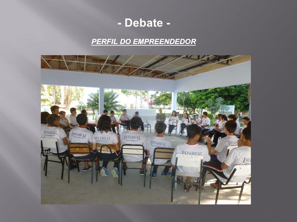 - Debate - PERFIL DO EMPREENDEDOR