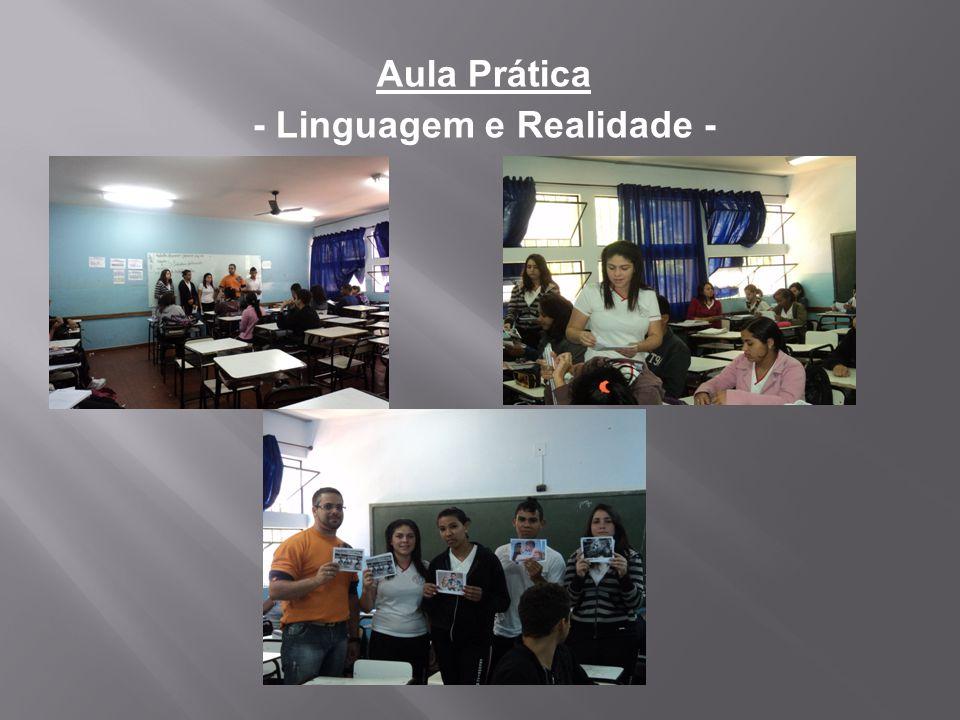 Aula Prática - Linguagem e Realidade -