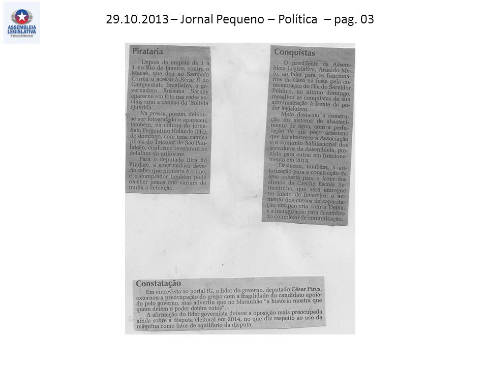 29.10.2013 – Jornal Pequeno – Política – pag. 03