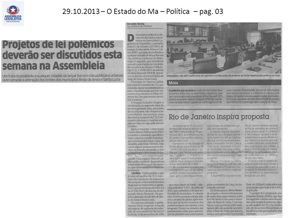 28.10.2013 – O Estado do MA – Política – pag. 03