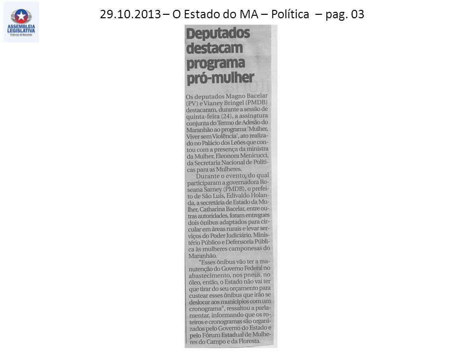 28.10.2013 – Jornal Pequeno – Política – pag. 03