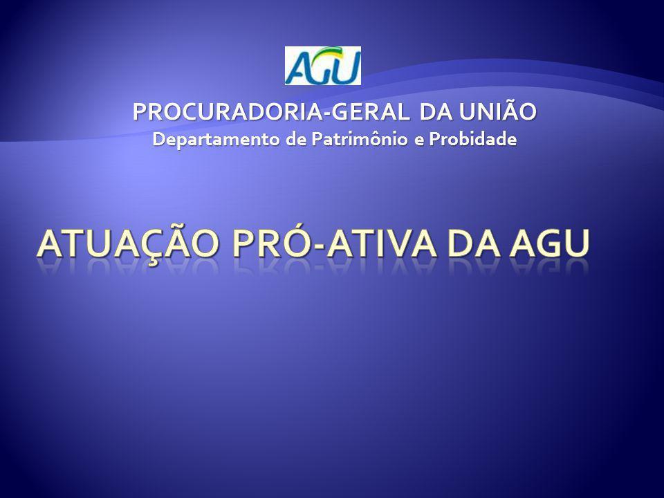 PROCURADORIA-GERAL DA UNIÃO Departamento de Patrimônio e Probidade