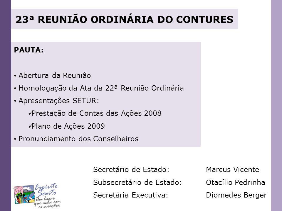 PROGRAMA DE REGIONALIZAÇÃO DO TURISMO ROTEIROS DO BRASIL PARTICIPAÇÃO DO ESPÍRITO SANTO NO SALÃO DO TURISMO 3.