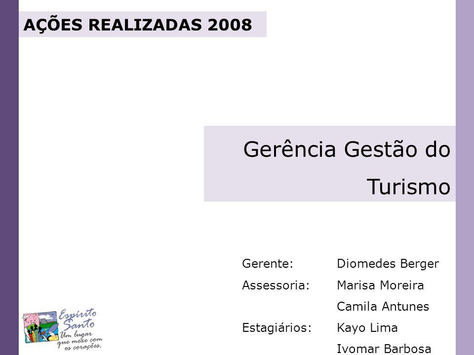 PROGRAMA DE REGIONALIZAÇÃO DO TURISMO ROTEIROS DO BRASIL PARTICIPAÇÃO DO ESPÍRITO SANTO NO SALÃO DO TURISMO 5.