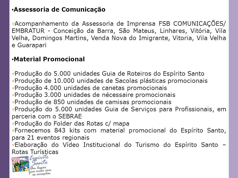 Assessoria de Comunicação Acompanhamento da Assessoria de Imprensa FSB COMUNICAÇÕES/ EMBRATUR - Conceição da Barra, São Mateus, Linhares, Vitória, Vil