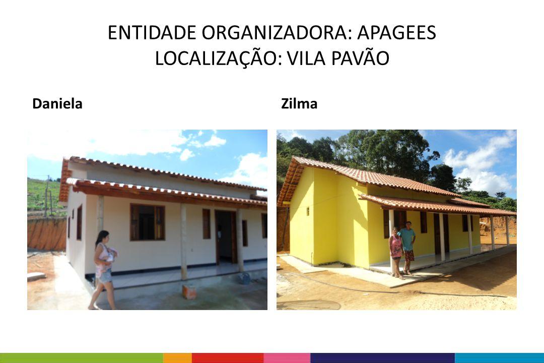 ENTIDADE ORGANIZADORA: APAGEES LOCALIZAÇÃO: VILA PAVÃO DanielaZilma