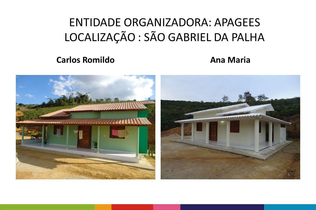 Carlos RomildoAna Maria ENTIDADE ORGANIZADORA: APAGEES LOCALIZAÇÃO : SÃO GABRIEL DA PALHA