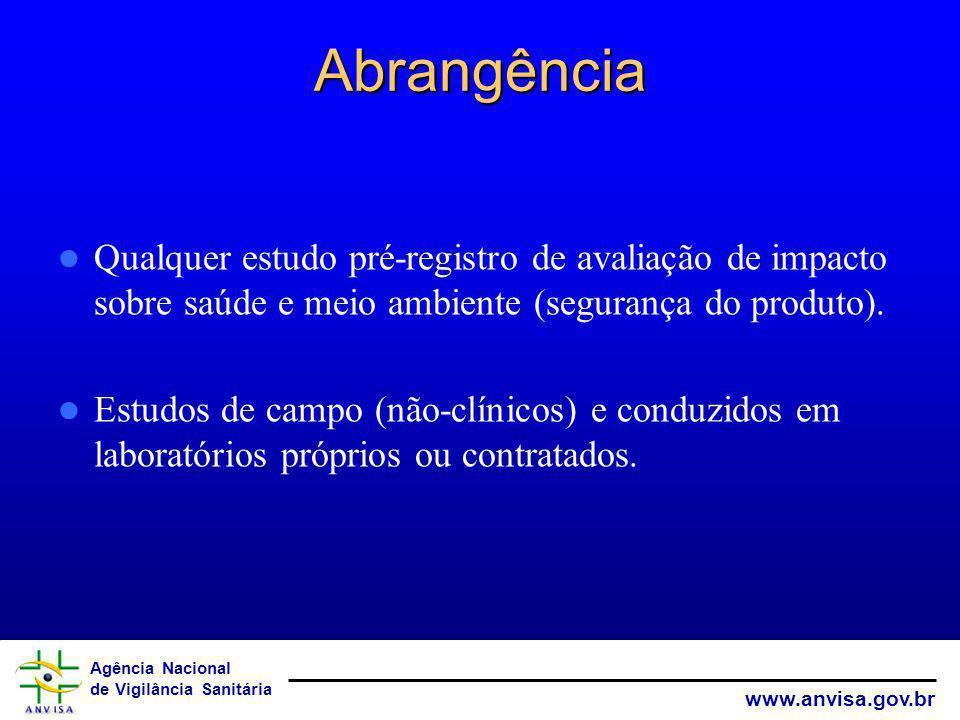 Agência Nacional de Vigilância Sanitária www.anvisa.gov.br Fomentar, através da abertura de editais públicos, o envolvimento do MCT– FINEP e o CNPq a trabalharem com linhas de financiamento o estimular do desenvolvimento de laboratórios em conformidade com as BPL; Os documentos que envolverem Atos da OCDE em BPL devem ser prontamente traduzidos para a língua portuguesa a fim de facilitar a implantação dos mesmos no Brasil; Redigir outras RDC, normas e procedimentos a fim de regularizar e facilitar o monitoramento das BPL nos laboratórios que as utilizam em seus estudos;