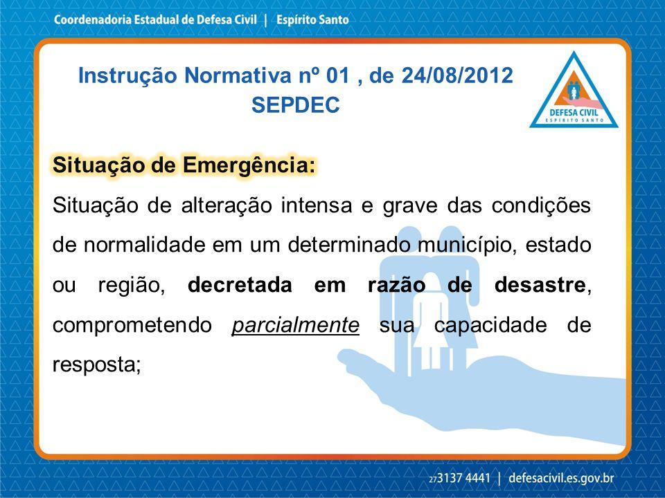Instrução Normativa nº 01, de 24/08/2012 SEPDEC