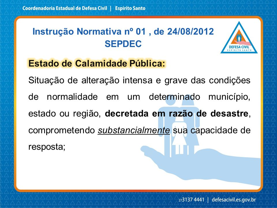 Ultrapassem 2,77% da receita corrente líquida anual do município, relacionados com o colapso dos serviços essenciais estabelecidos.