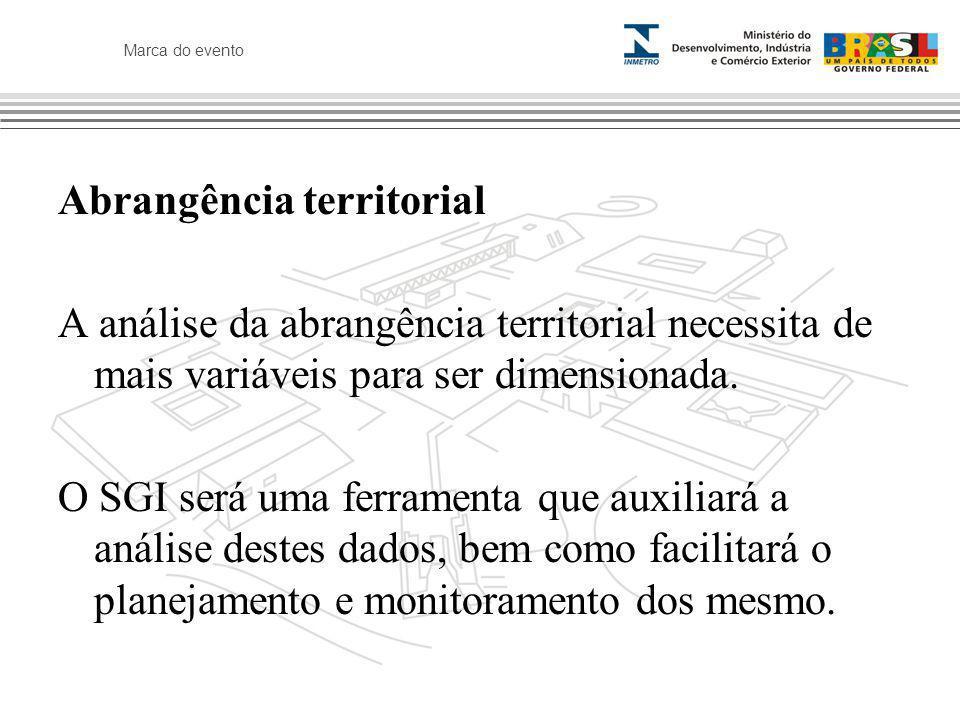 Marca do evento Abrangência territorial A análise da abrangência territorial necessita de mais variáveis para ser dimensionada. O SGI será uma ferrame