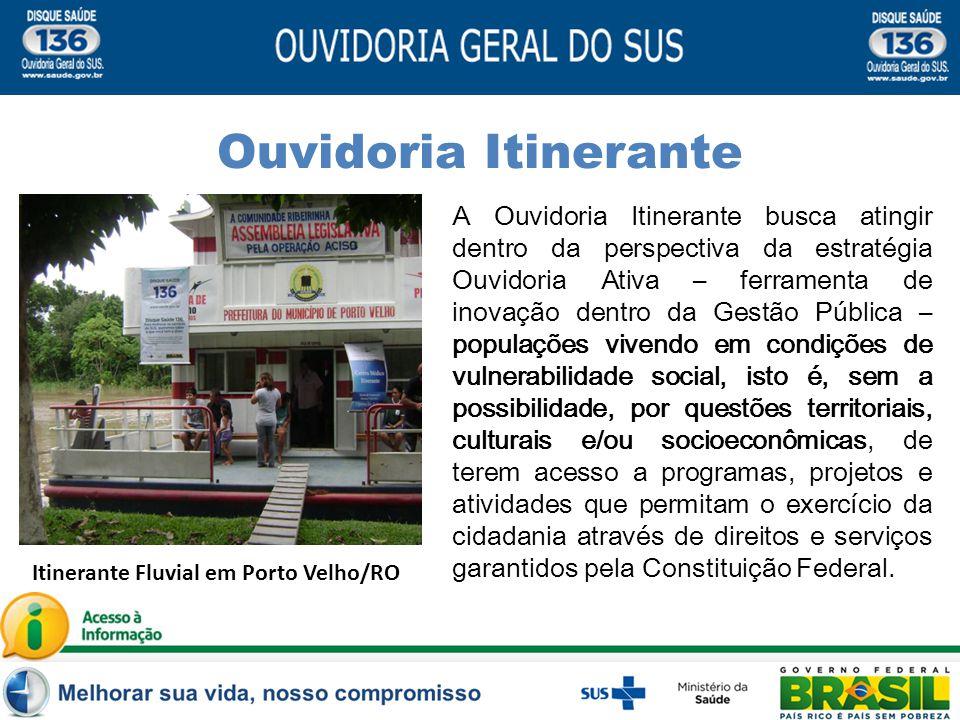 A Ouvidoria Itinerante busca atingir dentro da perspectiva da estratégia Ouvidoria Ativa – ferramenta de inovação dentro da Gestão Pública – populaçõe