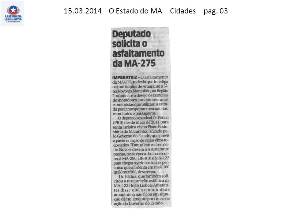 15.03.2014 – O Estado do MA – Cidades – pag. 03