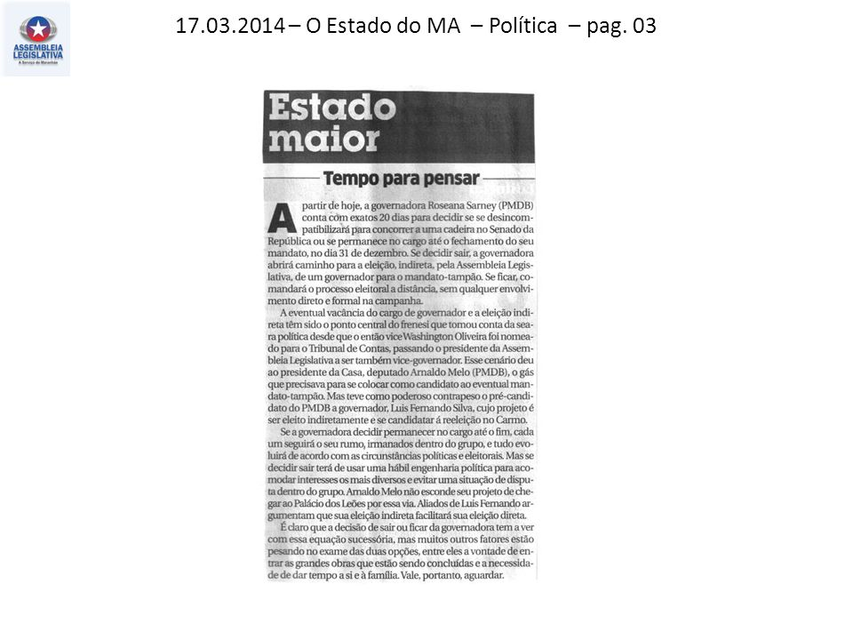 17.03.2014 – O Estado do MA – Política – pag. 03