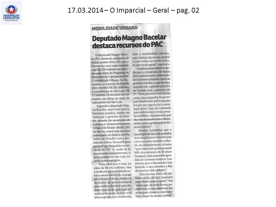 16.03.2014 – O Estado do MA – Política – pag. 03