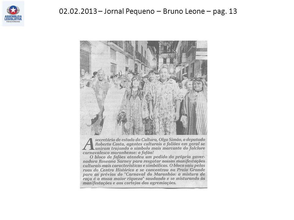 02.02.2013 – Jornal Pequeno – Bruno Leone – pag. 13