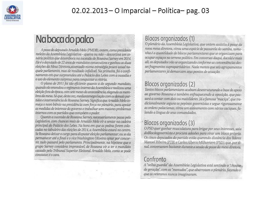 02.02.2013 – O Imparcial – Política– pag. 03